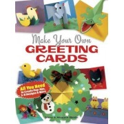 Make Your Own Greeting Cards by Steve Biddle