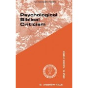 Psychological Biblical Criticism by Andrew D. Kille