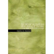 The Wife of His Youth and Other Stories of the Color Line and Selected Essays by Charles W Chestnutt