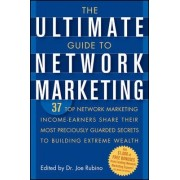 The Ultimate Guide to Network Marketing by Joe Rubino