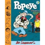 Popeye Classics Volume 9 The Sea Hag's Magic Flute And More by Bud Sagendorf