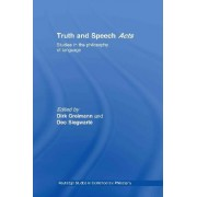Truth and Speech Acts by Dirk Greimann