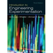 Introduction to Engineering Experimentation by Anthony Wheeler