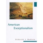 American Exceptionalism by Deborah L. Madsen