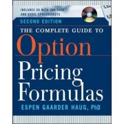 The Complete Guide to Option Pricing Formulas by Espen Gaarder Haug