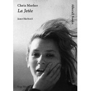 Chris Marker by Janet Harbord