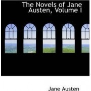 The Novels of Jane Austen, Volume I by Jane Austen