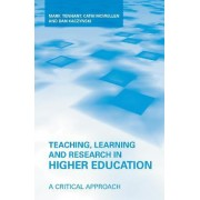 Teaching, Learning, and Research in Higher Education by Mark Tennant