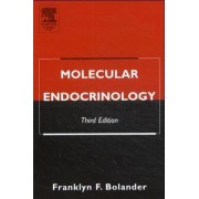 Molecular Endocrinology by Franklyn F. Bolander