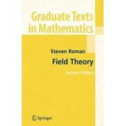 Field Theory by Steven Roman