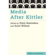 Media After Kittler by Eleni Ikoniadou