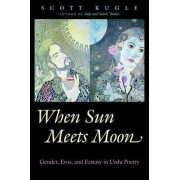 When Sun Meets Moon by Scott Kugle