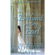 To Enchant an Icy Earl by Catherine Gayle
