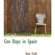 Cen Days in Spain by Kate Field
