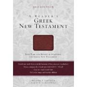 A Reader's Greek New Testament by Richard J. Goodrich