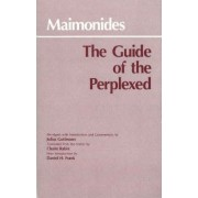 The Guide of the Perplexed by Moses Maimonides