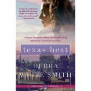 Texas Heat: Lone Star Intrigue Series by Debra White Smith