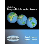 Introductory Geographic Information Systems by John R. Jensen