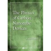 Physics of Carbon Nanotube Devices by Francois Leonard