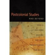 Postcolonial Studies and Beyond by Suvir Kaul
