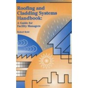 Roofing and Cladding Systems Handbook by Robert Reid