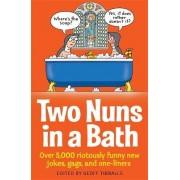 Two Nuns In A Bath by Geoff Tibballs
