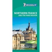 Northern France & Paris Region Michelin Green Guide