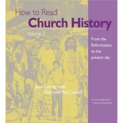 How to Read Church History Volume 2 by Jean Comby