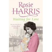 Waiting for Love by Rosie Harris