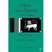 Ethnic Attachments Sri Lanka by Lakshmanan Sabaratnam