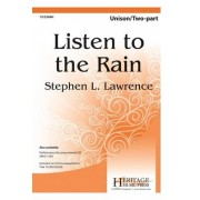Listen to the Rain by Stephen L Lawrence