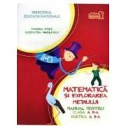 Matematica si explorarea mediului cls a II-a partea II + Cd - Tudora Pitila Cleopatra Mihailescu