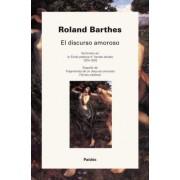 El discurso amoroso by Roland . . . [et al. ] Barthes