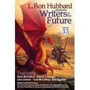 Writers of the Future, Volume 33 by L Ron Hubbard