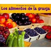 Los Alimentos de la Granja by Nancy Dickmann