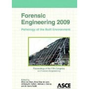 Forensic Engineering 2009 by Shen-en Chen