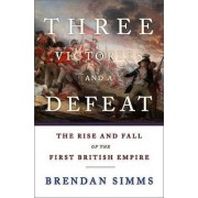 Three Victories and a Defeat by Brendan Simms