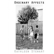 Ordinary Affects by Kathleen Stewart