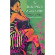 The Encyclopaedia of Good Reasons by Monica Cantieni