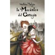 La mecanica del corazon / The Boy With the Cuckoo-Clock Heart by Mathias Malzieu