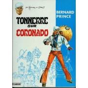 Bernard Prince -Tonnerre Sur Coronado