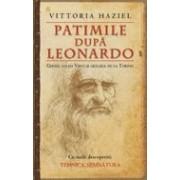 Patimile dupa Leonardo.