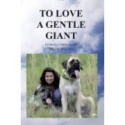 To Love a Gentle Giant by Millie Spillers