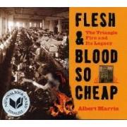 Flesh & Blood So Cheap by Albert Marrin