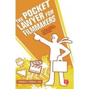 The Pocket Lawyer for Filmmakers by Thomas A. Crowell