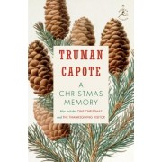Christmas memory: AND One Christmas by Truman Capote