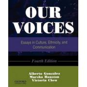 Our Voices by Professor Alberto Gonzalez
