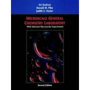 Microscale General Chemistry Laboratory by Zvi Szafran