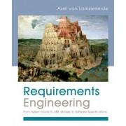 Requirements Engineering by Axel van Lamsweerde