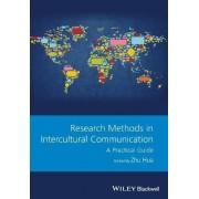 Research Methods in Intercultural Communication by Zhu Hua